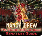 Nancy Drew: The Haunted Carousel Strategy Guide