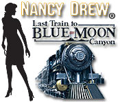 Nancy Drew - Last Train to Blue Moon Canyon