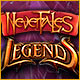 Nevertales: Legends