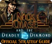 Nick Chase and the Deadly Diamond Strategy Guide