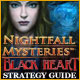 Nightfall Mysteries: Black Heart Strategy Guide