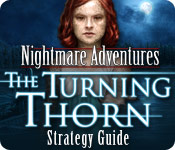Nightmare Adventures: The Turning Thorn Strategy Guide