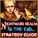 Nightmare Realm: In the End... Strategy Guide