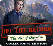 Feature screenshot game Off The Record: The Art of Deception Collector's Edition