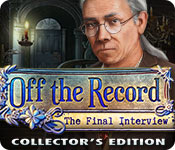 Off the Record 5: The Final Interview Collector's Edition
