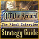 Off the Record: The Final Interview Strategy Guide
