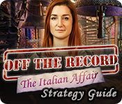 Off the Record: The Italian Affair Strategy Guide