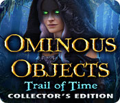 Ominous Objects 3: Trail of Time Collector's Edition - Mac