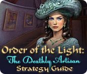 Order of the Light: The Deathly Artisan Strategy Guide