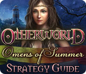 Otherworld: Omens of Summer Strategy Guide