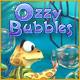 Ozzy Bubbles