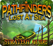 Pathfinders: Lost at Sea Strategy Guide