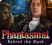 Phantasmat: Behind the Mask Walkthrough