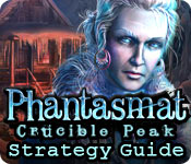 Phantasmat: Crucible Peak Strategy Guide