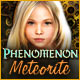 Phenomenon: Meteorite - Mac
