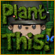 free download Plant This! game