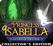 Princess Isabella: Return of the Curse Collector's Edition - Mac