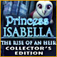 Princess Isabella: The Rise of an Heir Collector's Edition  - Mac