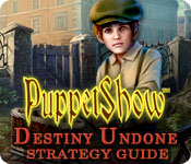 PuppetShow: Destiny Undone Strategy Guide