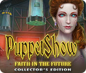 PuppetShow: Faith in the Future Collector's Editio