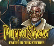 PuppetShow: Faith in the Future Walkthrough