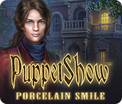 PuppetShow: Porcelain Smile Walkthrough
