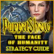 PuppetShow: The Face of Humanity Strategy Guide