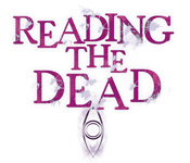 Reading the Dead -