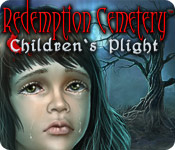 Redemption Cemetery: Children's Plight Walkthrough