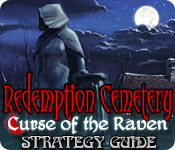 Redemption Cemetery: Curse of the Raven Strategy Guide