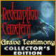 Redemption Cemetery: Grave Testimony Collector’s Edition