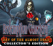 Redemption Cemetery: Day of the Almost Dead Collec