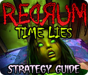 Redrum: Time Lies Strategy Guide