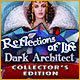 Reflections of Life 3: Dark Architect Collector's Edition