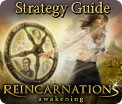 Reincarnations: Awakening Strategy Guide
