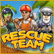 free download Rescue Team game