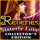 Reveries: Sisterly Love Collector's Edition  - Mac
