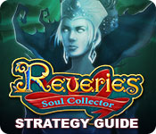 Reveries: Soul Collector Strategy Guide