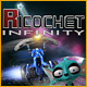 Ricochet - Infinity