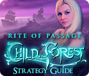 Rite of Passage: Child of the Forest Strategy Guide