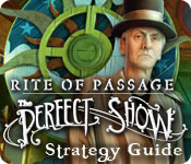 Rite of Passage: The Perfect Show Strategy Guide
