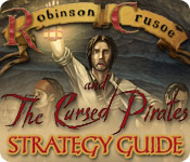 Robinson Crusoe and the Cursed Pirates Strategy Guide