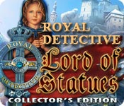 Royal Detective: The Lord of Statues Collector's Edition