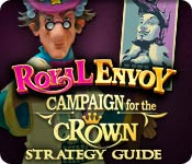 Feature screenshot game Royal Envoy: Campaign for the Crown Strategy Guide