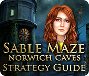 Sable Maze: Norwich Caves Strategy Guide