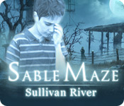 Sable Maze: Sullivan River