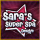 Sara's Super Spa Deluxe