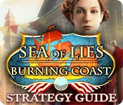 Sea of Lies: Burning Coast Strategy Guide