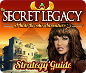 The Secret Legacy: A Kate Brooks Adventure Strategy Guide