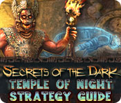 Secrets of the Dark: Temple of Night Strategy Guide